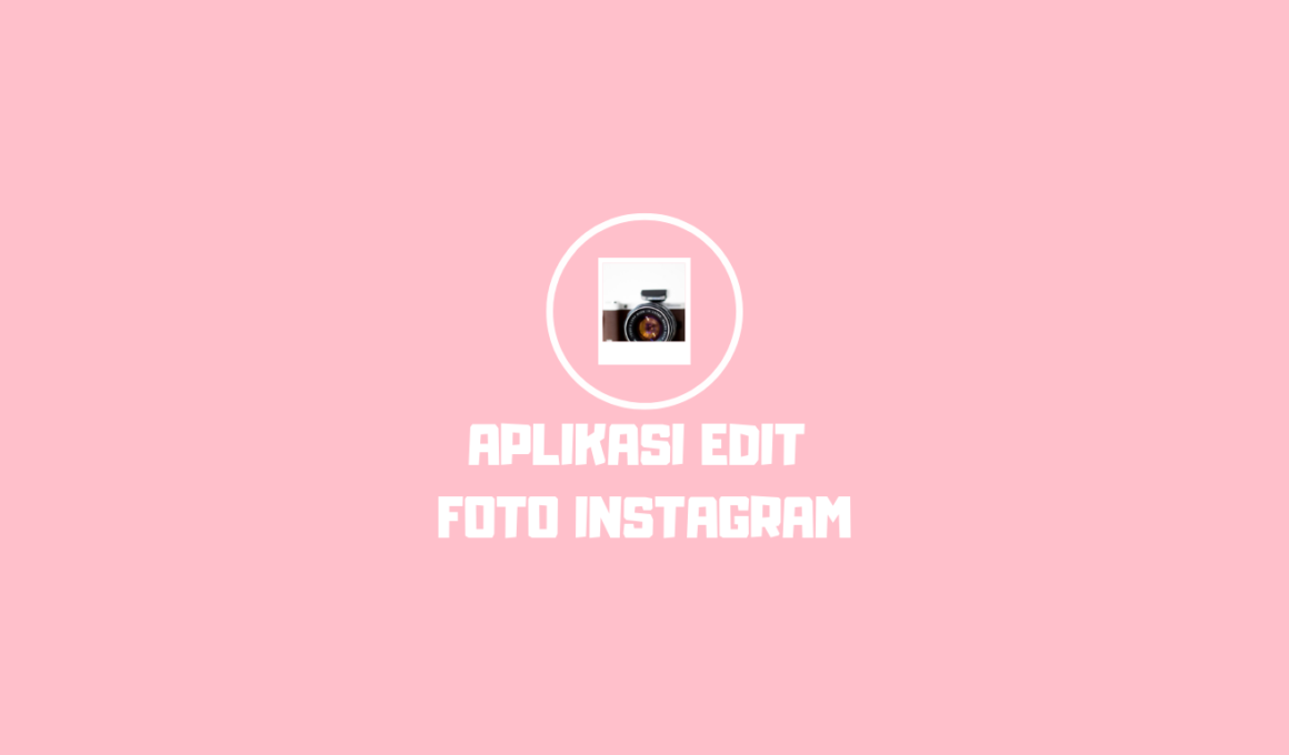aplikasi edit foto instagram