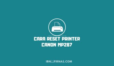 Cara Reset Printer Canon MP287 Manual.jpg