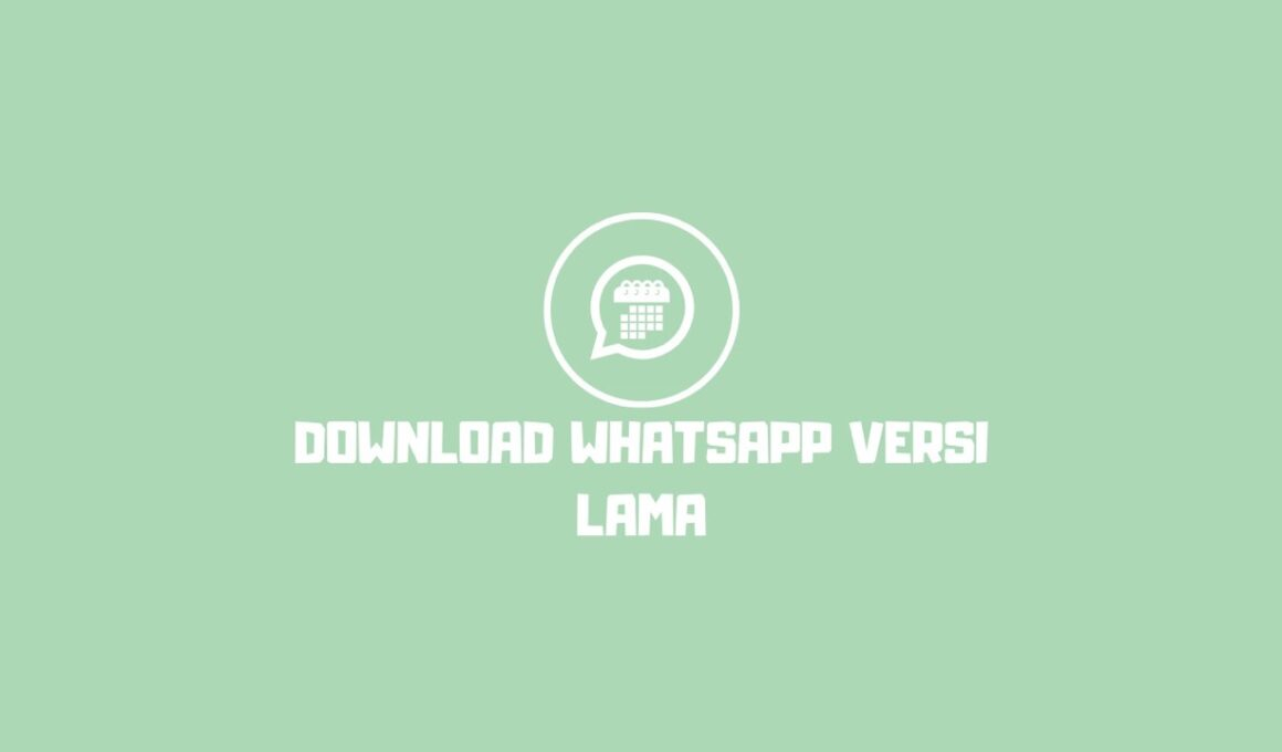 download whatsapp versi lama