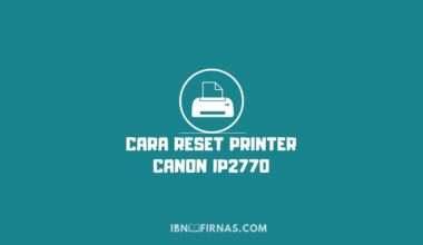 cara reset printer canon ip2770 error 5b00