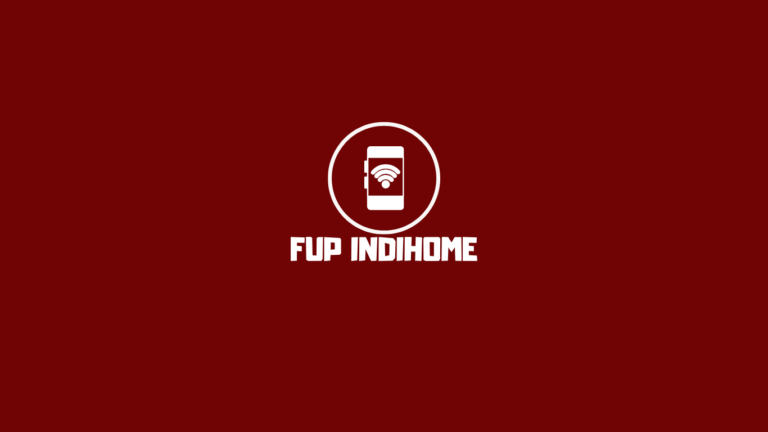 FUP Indihome