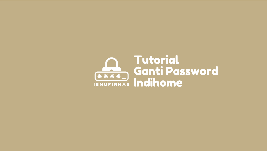 Gambar Cara Ganti Password Indihome